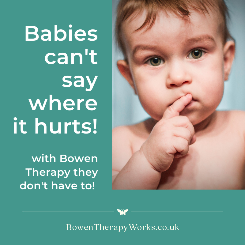 Can Bowen Therapy help babies?